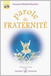 PAROLE DE FRATERNITE