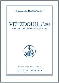 VEUZDOUH, L'AIR - PENSEES QUOTIDIENNES - TOME 21