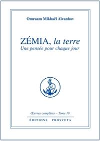 ZEMIA, LA TERRE - PENSEES QUOTIDIENNES - TOME 19
