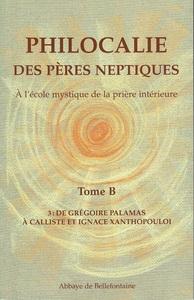 PHILOCALIE DES PERES NEPTIQUES T.B3