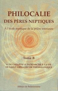 PHILOCALIE DES PERES NEPTIQUES T.B4