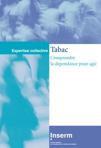 TABAC : COMPRENDRE LA DEPENDANCE POUR AGIR
