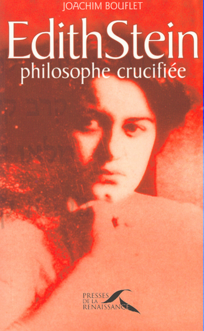EDITH STEIN PHILOSOPHE CRUCIFIEE