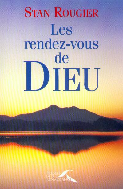 LES RENDEZ-VOUS DE DIEU