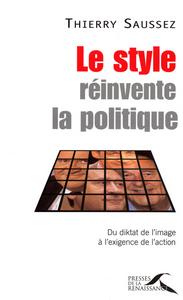 LE STYLE REINVENTE LA POLITIQUE