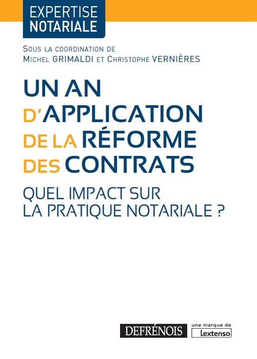UN AN D'APPLICATION DE LA REFORME DES CONTRATS