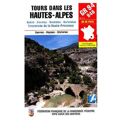 GR 94-946, GR DE PAYS, TOURS DANS LES HAUTES-ALPES BUECH, DEVOLUY, BOCHAINE, BARONNIES, TRAVERSEE DE