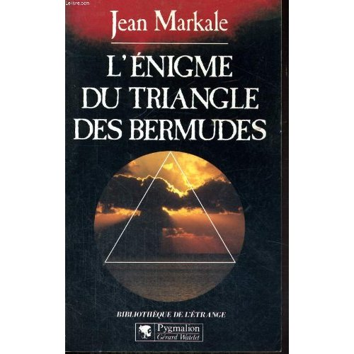 L'ENIGME DU TRIANGLE DES BERMUDES - - BIBLIOTHEQUE DE L'ETRANGE