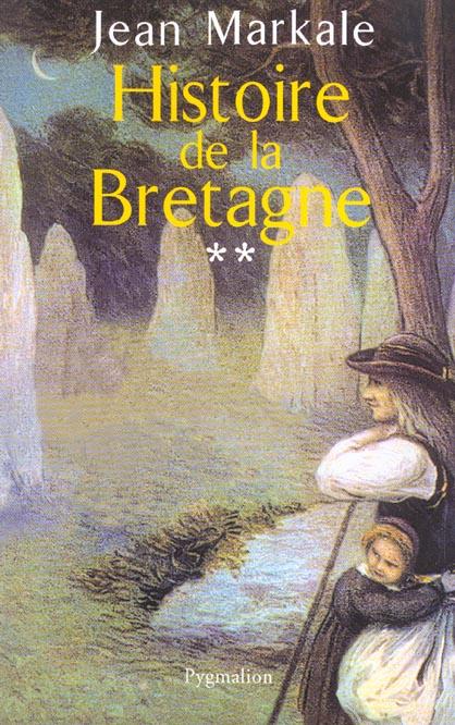 HISTOIRE DE LA BRETAGNE T2