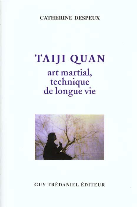 TAIJI QUAN ART MARTIAL TECHNIQUE DE LONGUE VIE