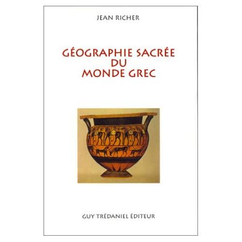 GEOGRAPHIE SACREE MONDE GREC