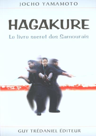 HAGAKURE LE LIVRE SECRET DES SAMOURAIS