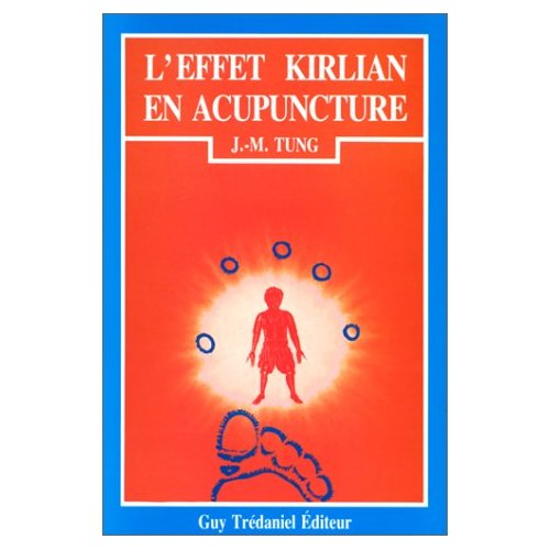 EFFET KIRLIAN EN ACUPUNCTURE TRADITIONNELLE