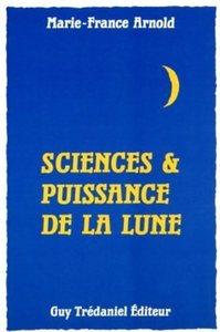 SCIENCES ET PUISSANCE DE LA LUNE