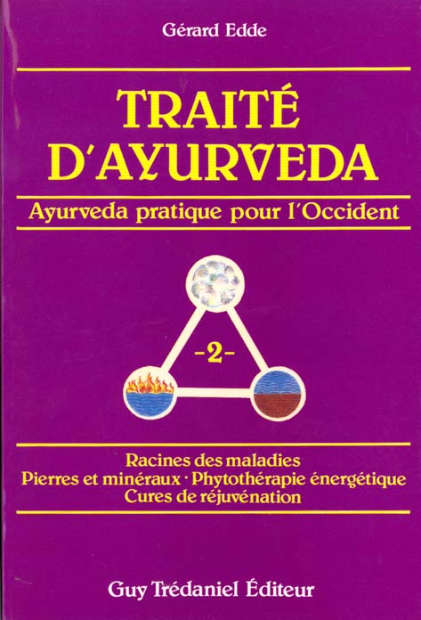 TRAITE D'AYURVEDA VOLUME 2