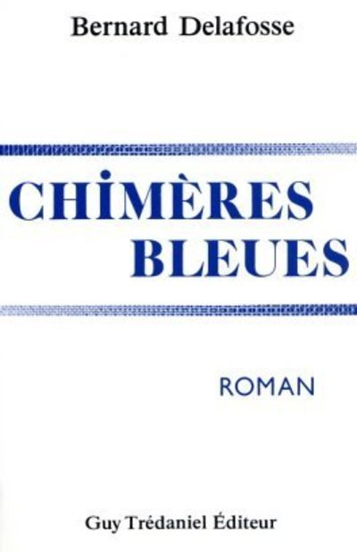 CHIMERES BLEUES