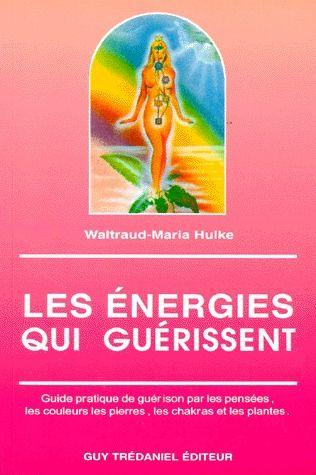 ENERGIES QUI GUERISSENT (LES)
