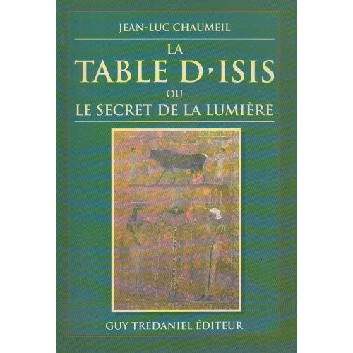 TABLE D'ISIS OU LE SECRET DE LA LUMIERE