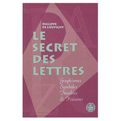 LE SECRET DES LETTRES
