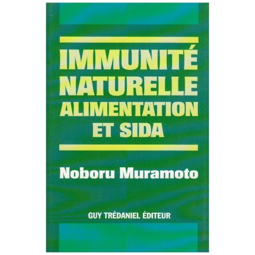 IMMUNITE NATURELLE, ALIMENTATION ET SIDA