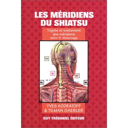 MERIDIENS DU SHIATSU (LES)