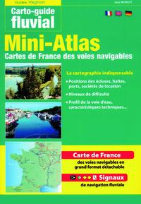CARTO-GUIDE N 1 - MINI-ATLAS DES VOIES NAVIGABLES DE FRANCE