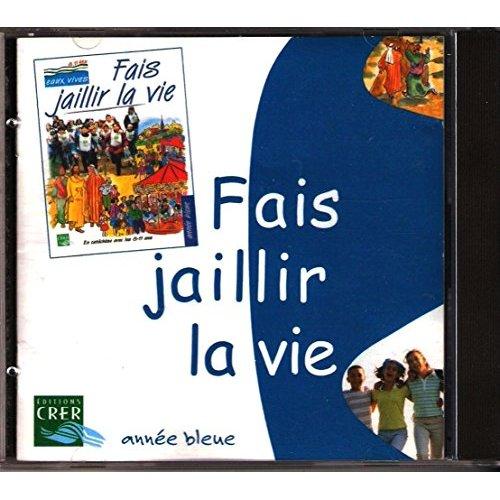 OPC-PILON - EAUX VIVES : FAIS JAILLIR LA VIE - BLEU - CD