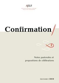 NOTES PASTORALES ET PROPOSITIONS DE CELEBRATIONS - EDITIONS CRER