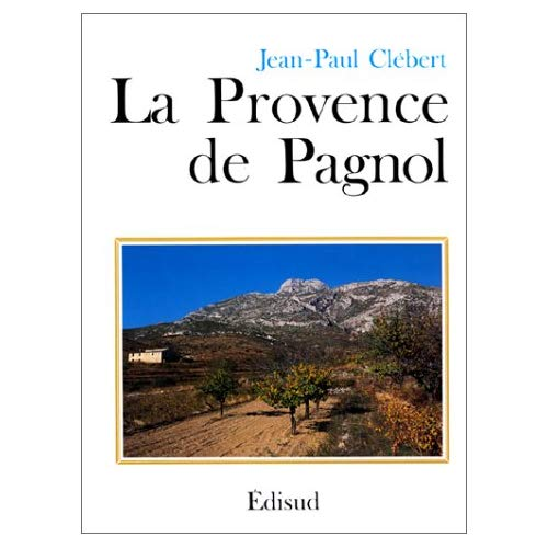 PROVENCE DE PAGNOL (LA)
