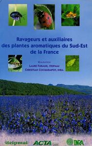 RAVAGEURS ET AUXILIAIRES DES PLANTES AROMATIQUES DU SUD-EST DE LA FRANCE