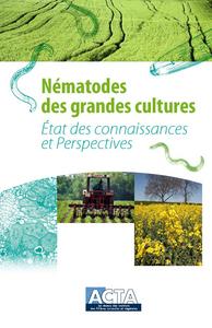 NEMATODES DES GRANDES CULTURES - ETAT DES CONNAISSANCES ET PERSPECTIVES