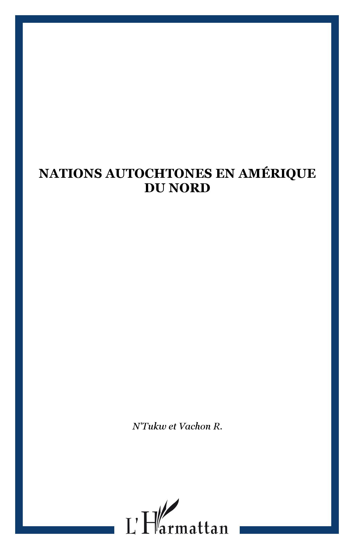 NATIONS AUTOCHTONES EN  AMERIQUE DU NORD