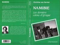 NAMIBIE  LES DERNIERS  COLONS D'AFRIQUE