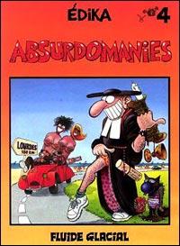 ABSURDOMANIES T4