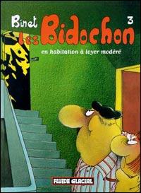 LES BIDOCHON T3: EN HABITATION A LOYER MODERE