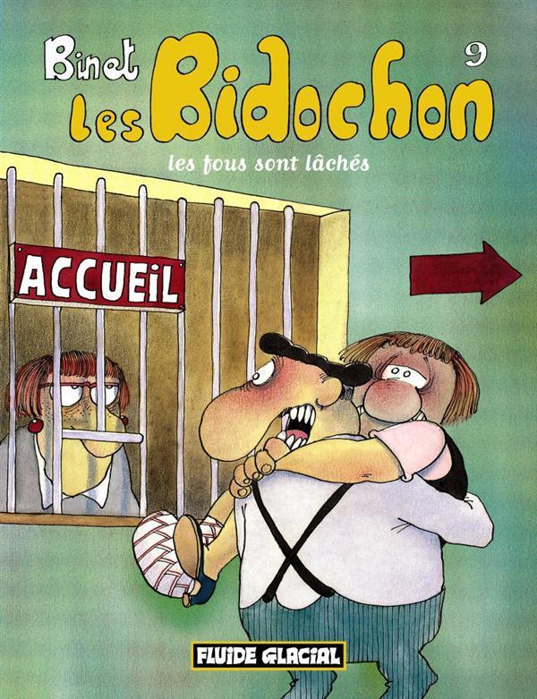 LES BIDOCHON T9: LES FOUS SONT LACHES