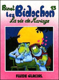 BIDOCHON : LA VIE DE MARIAGE T.13 (LES)