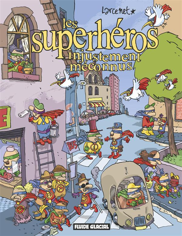 LES SUPERHEROS INJUSTEMENT MECONNUS