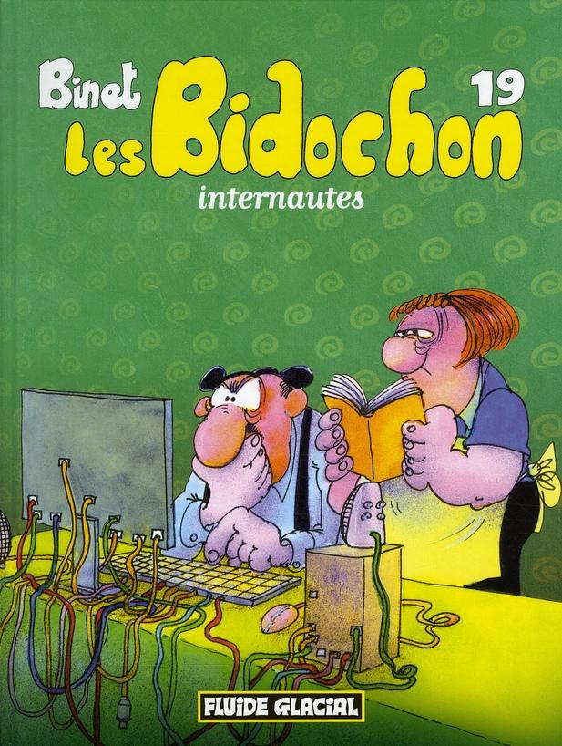 BIDOCHON (LES) T19 INTERNAUTES