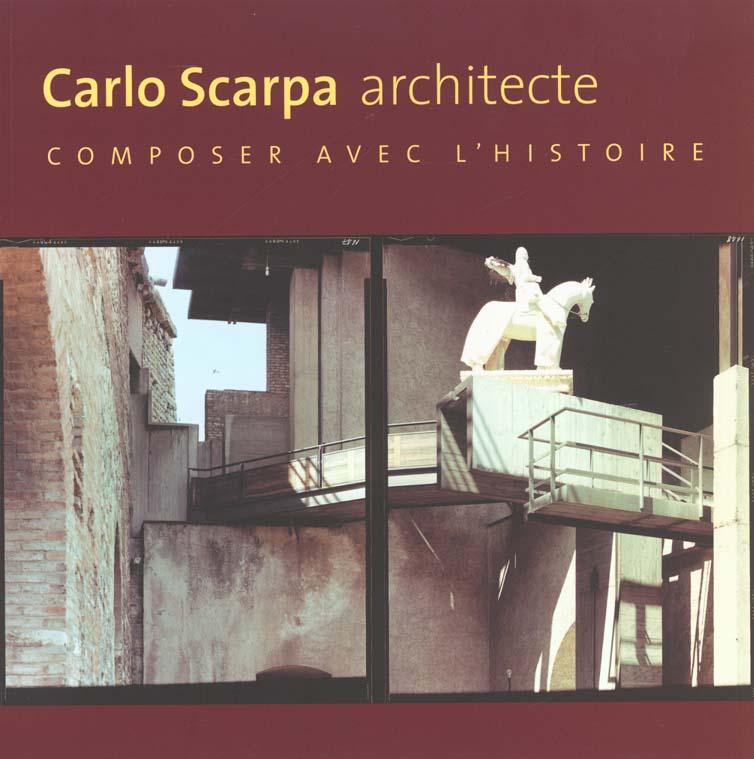 CARLOS SCARPA ARCHITECTE