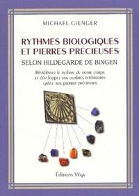 RYTHMES BIOLOGIQUES ET PIERRES PRECIEUSES