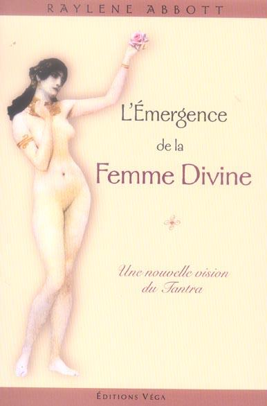 EMERGENCE DE LA FEMME DIVINE (L')