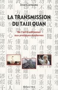 TRANSMISSION DU TAIJI QUAN (LA)