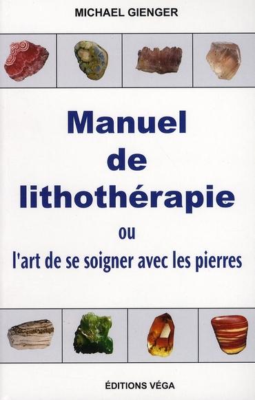 MANUEL DE LITHOTHERAPIE
