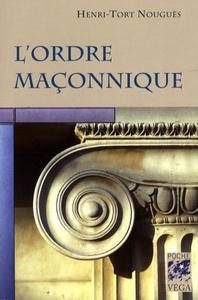 ORDRE MACONNIQUE (L')