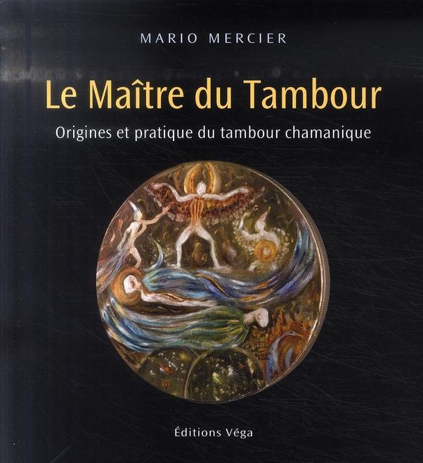 MAITRE DU TAMBOUR (LE)