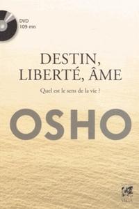 DESTIN LIBERTE AME AVEC DVD