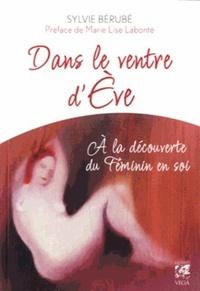 DANS LE VENTRE D'EVE