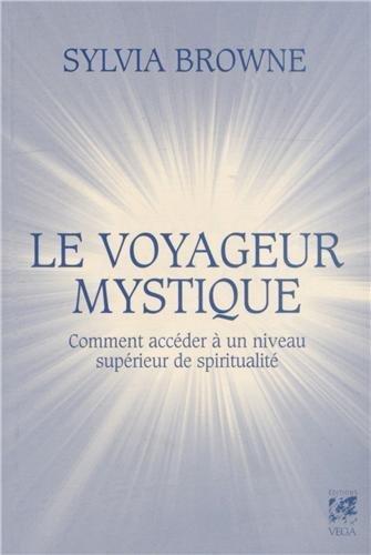 VOYAGEUR MYSTIQUE (LE)
