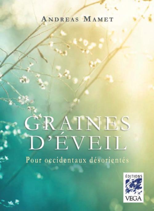 GRAINES D'EVEIL POUR OCCIDENTAUX DESORIENTES